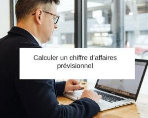 comment calculer un chiffre d affaires previsionnel