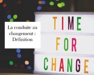 gestion consuite au changement definition