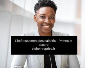 interessement des salaries primes et accord