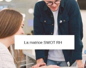 definition matrice swot rh