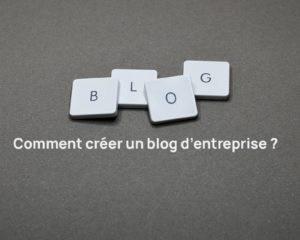 creer un blog d entreprise