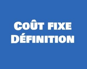 definition cout fixe