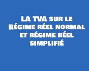 regime reel simplifie et reel normal